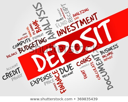 Deposit. Wordcloud Concept. Stock photo © tashatuvango