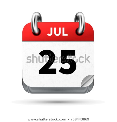 Bright realistic icon of calendar with 25 july date isolated on white Stock photo © evgeny89