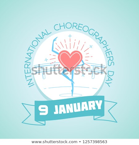 9 january  International Choreographers Day Stock photo © Olena