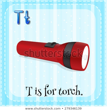 Flashcard letter T is for torch Stock photo © bluering