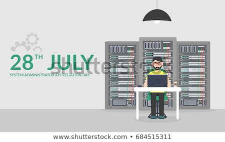 28 july  System Administrator  Stock photo © Olena