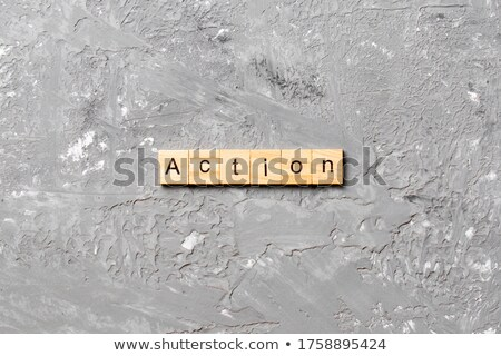 Action Speaks Louder Than Words Stock photo © lenm