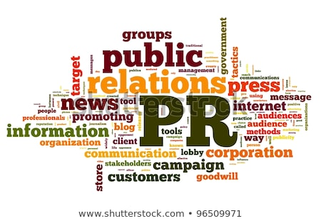 Public Relations. Wordcloud Concept. Stock photo © tashatuvango