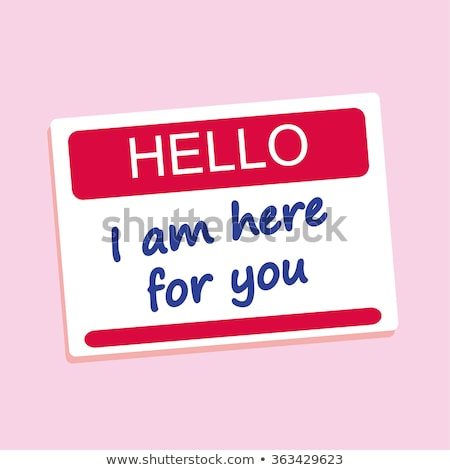 Hello ! I am here to help you ! Stock photo © stockyimages