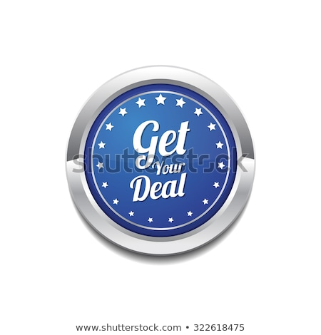Get Your Deal Blue Vector Icon Button Stock photo © rizwanali3d