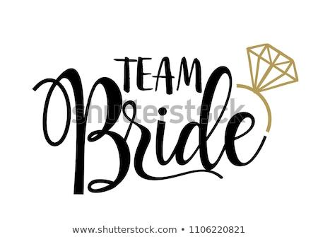 Team bride Stock photo © racoolstudio