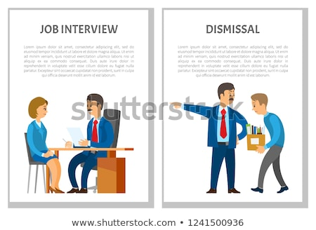 Job Interview and Dismissal Worker, Vector Poster Stock photo © robuart