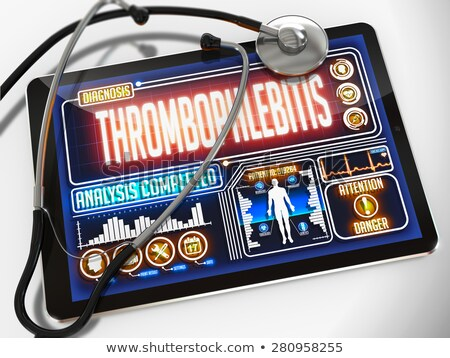 thrombophlebitis on the display of medical tablet stock photo © tashatuvango