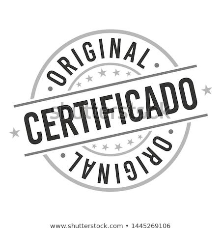Original qualidade carimbo negócio tratar selar Foto stock © SArts