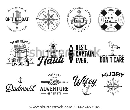 Set of nautical logos, marine badges, maritime and sea ocean style quotes with an anchor, life buoy  Stock photo © JeksonGraphics