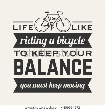 Ride A Bike - Motivation Poster. vector illustration. Bicycle, bike. Stock photo © khabarushka