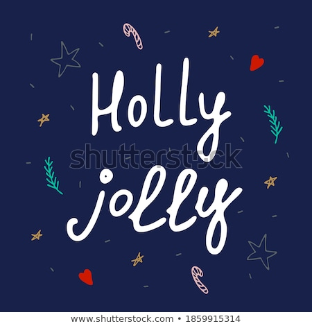 Be jolly. Lettering phrase on dark background. Design element for poster, card, banner.  Stock photo © masay256