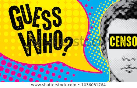 Guess Who! Stock photo © luminastock