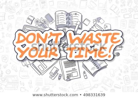 Zdjęcia stock: Odpadów · czasu · gryzmolić · pomarańczowy · słowo · działalności
