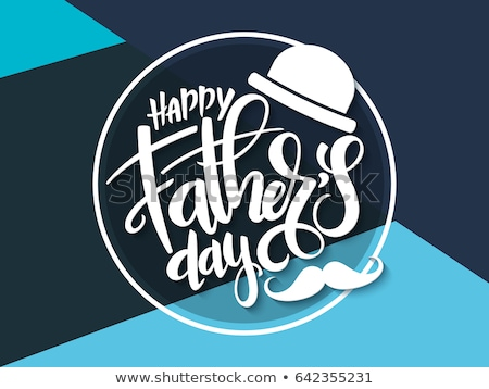 Happy father's day lettering congratulations. Vector Stock photo © m_pavlov