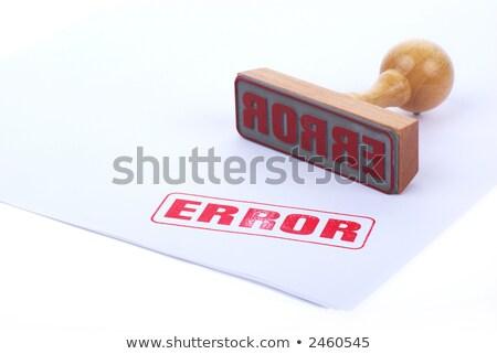 error rubber stamp stock photo © chrisdorney