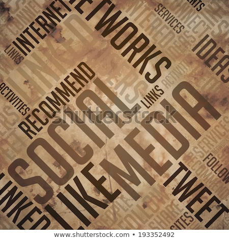 Social Media  - Grunge Brown Wordcloud Concept. Stock photo © tashatuvango