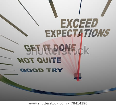 Exceed Expectations Stock photo © Lightsource