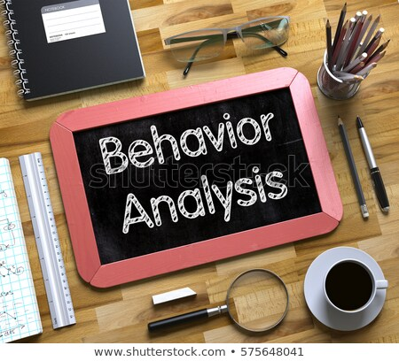Behaviour Analysis - Chalkboard with Hand Drawn Text. Stock photo © tashatuvango