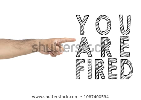 You are fired concept, boss gesturing way out hand sign Stock photo © stevanovicigor