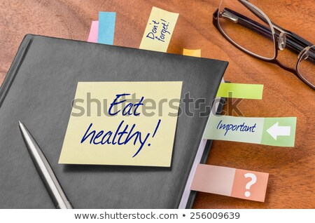 yapışkan · not · yemek · sağlıklı · çalışmak · kalem - stok fotoğraf © alexmillos