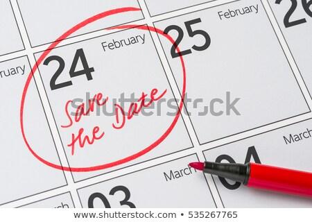 сохранить дата написанный календаря 24 бизнеса Сток-фото © Zerbor