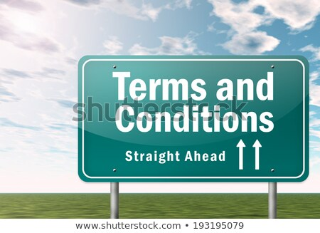 Terms and Conditions on Highway Signpost. Stock photo © tashatuvango