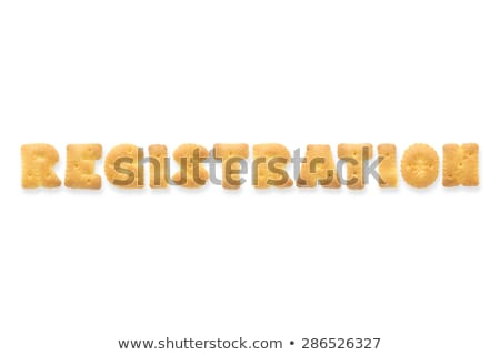 The Letter Word REGISTRATION. Alphabet  Cookie Cracker Stock photo © vinnstock