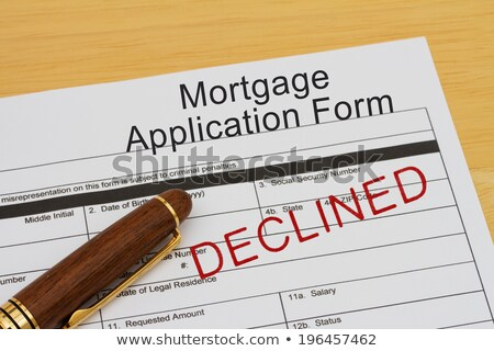 Declined Stamp And Home Loan Application Form Stock photo © albund