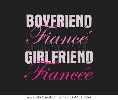 Happy Valentines Day typography logo emblem. Boyfriend Fiance, Girlfriend Fiancee text. Holiday prin Stock photo © JeksonGraphics