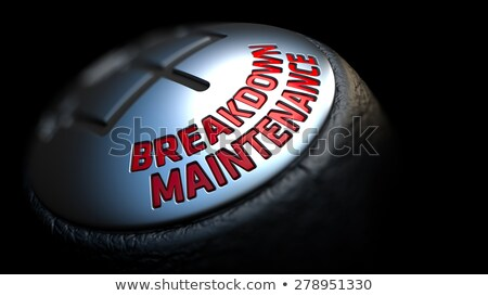 Breakdown Maintenance on Gear Stick with Red Text . Stock photo © tashatuvango