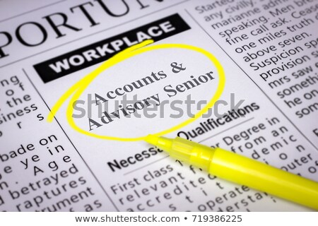 Accounts & Advisory Senior Job Vacancy. Stock photo © tashatuvango