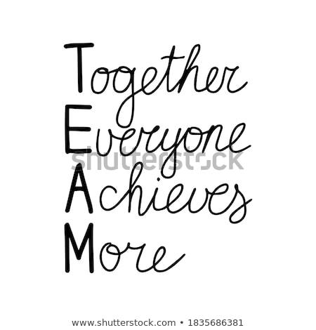 team · samen · iedereen · altijd · acroniem - stockfoto © ivelin