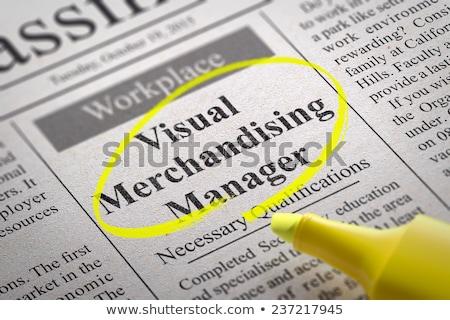 Visual Merchandising Manager Vacancy in Newspaper. Stock photo © tashatuvango