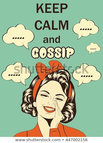 Funny illustration with massage'Keep calm and gossip' Stock photo © balasoiu