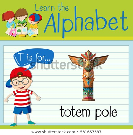 Flashcard letter T is for totem pole Stock photo © bluering