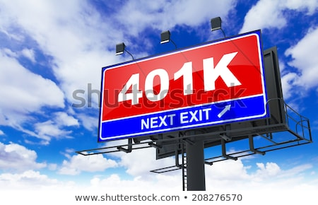 Inscription 401K on Red Road Sign. Stock photo © tashatuvango