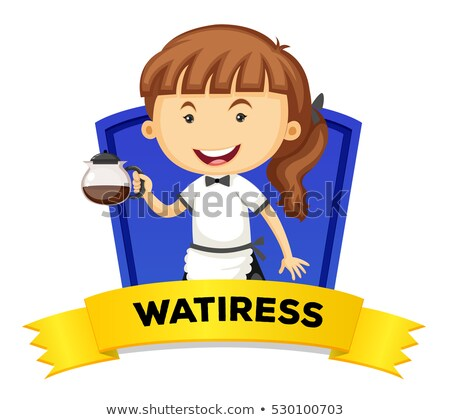 Occupation wordcard with waitress Stock photo © colematt