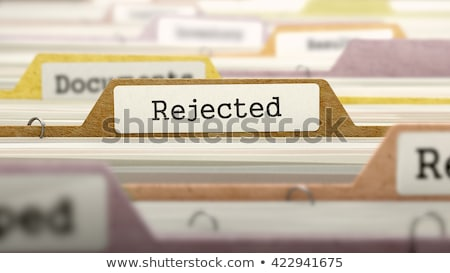 dismissed   folder name in directory stock photo © tashatuvango