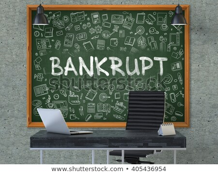Chalkboard on the Office Wall with Bankrupt Concept. Stock photo © tashatuvango
