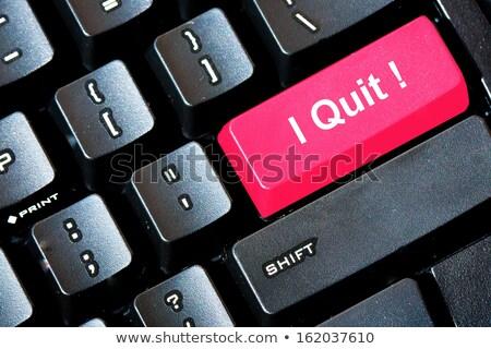 Quit job button Stock photo © fuzzbones0