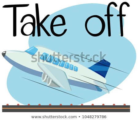 Wordcard for take off with airplane taking off Stock photo © bluering
