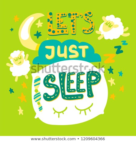 Fun Print Lets Just Sleep With Sheeps Stock photo © barsrsind