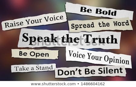 Bold Truth Stock photo © 3mc