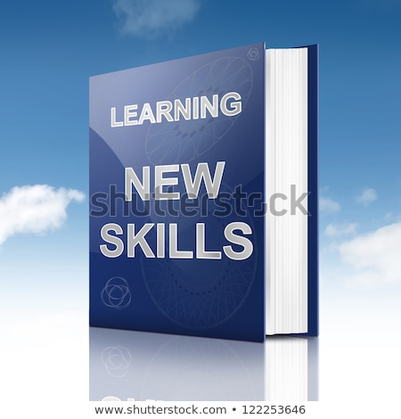 New Skills - Title of Book. Educational Concept. Stock photo © tashatuvango
