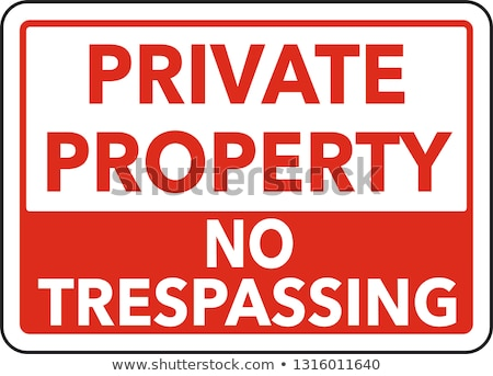 Private Property Sign Stock photo © cookelma