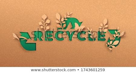 conservation - eco sign Stock photo © djdarkflower