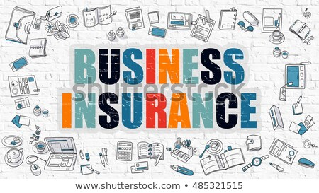 Business Insurance Concept. Multicolor on White Brickwall. Stock photo © tashatuvango