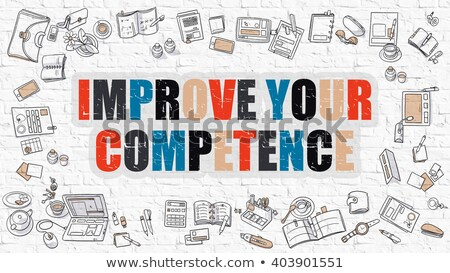 Improve Your Competence in Multicolor. Doodle Design. Stock photo © tashatuvango