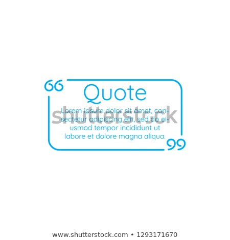 Blue Linear outline Text quote frame, vector illustration on white background. Stock photo © kyryloff